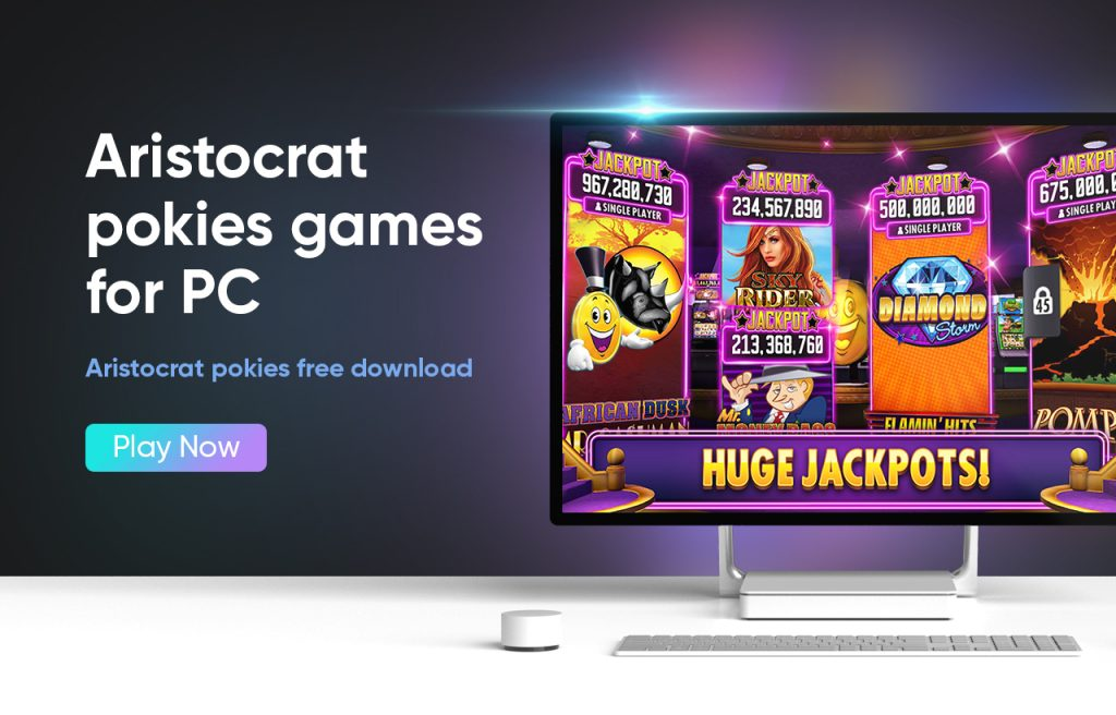 Aristocrat pokies games for PC
