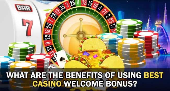 Take benefits of welcome bonus